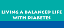 Living a Balanced Life With Diabetes